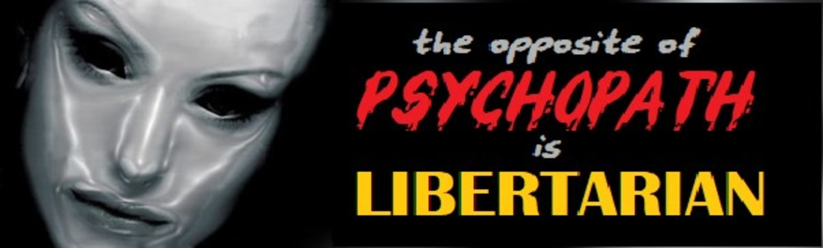if-you-didnt-vote-libertarian-you-likely-voted-for-a-psychopath