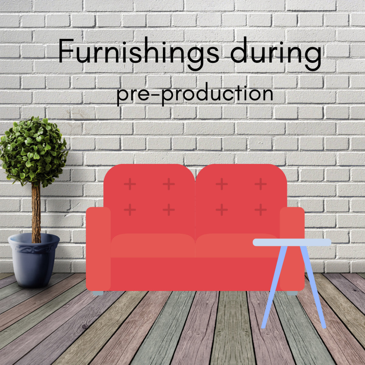 Picture of furnishings in a pre-production set up