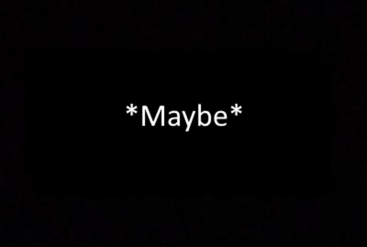 *Maybe*