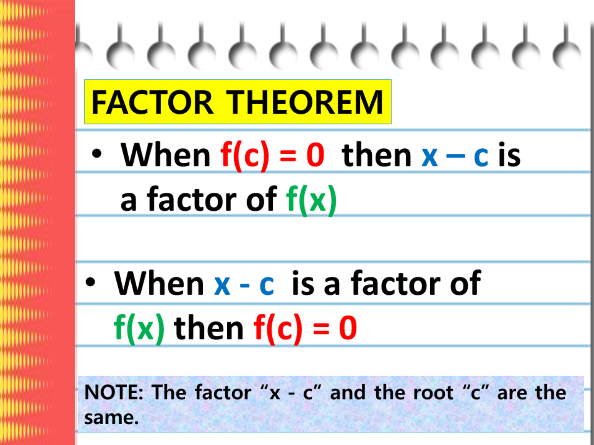 Using the Factor Theorem in Finding the Factors of Polynomials (With Examples)