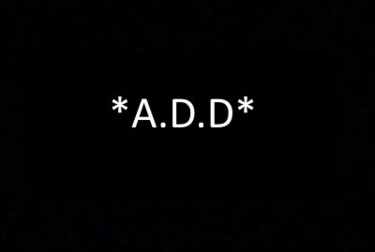 *A.D.D*