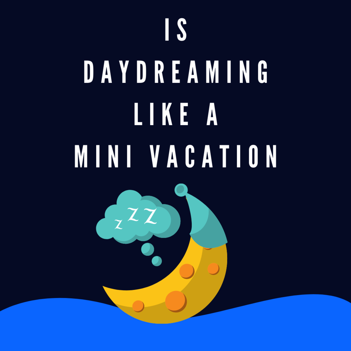 A beginner-friendly guide to daydreaming
