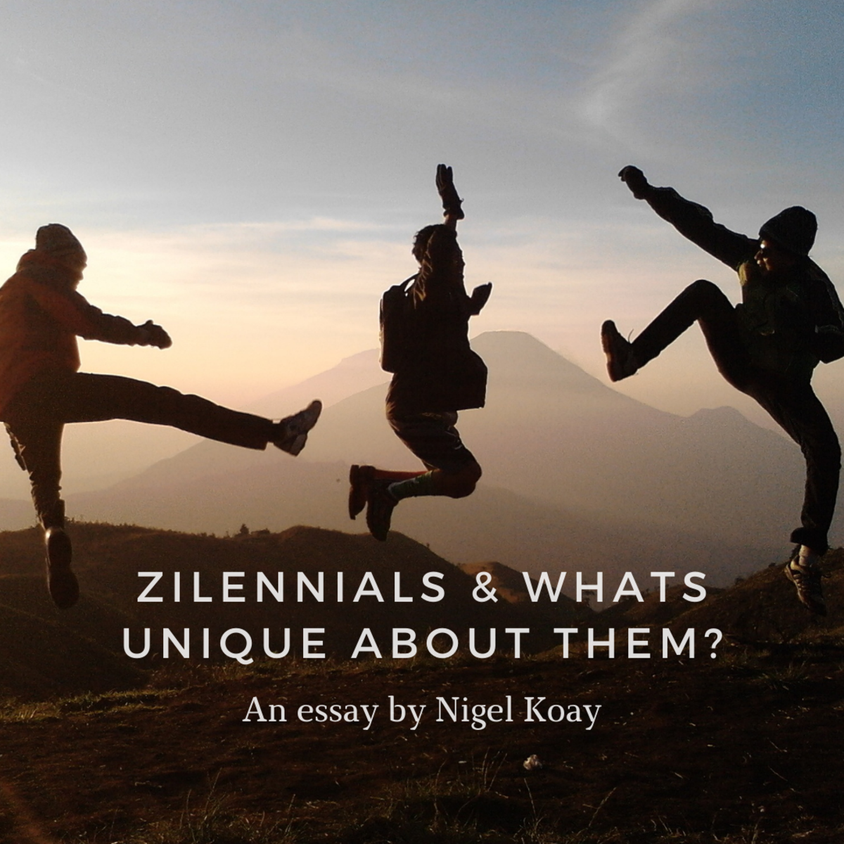 Zillennials, What's Unique About Us?