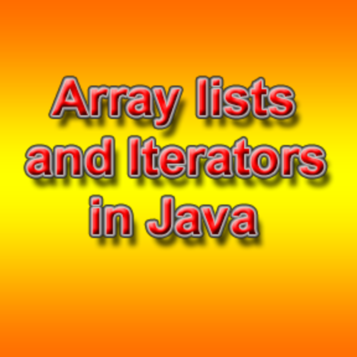 Arrays lists and iterators in Java