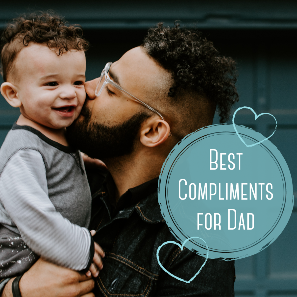 Find tons of ideas for compliments you can give to your father. Show him how much you love him with these cute, sweet, and thoughtful sayings.