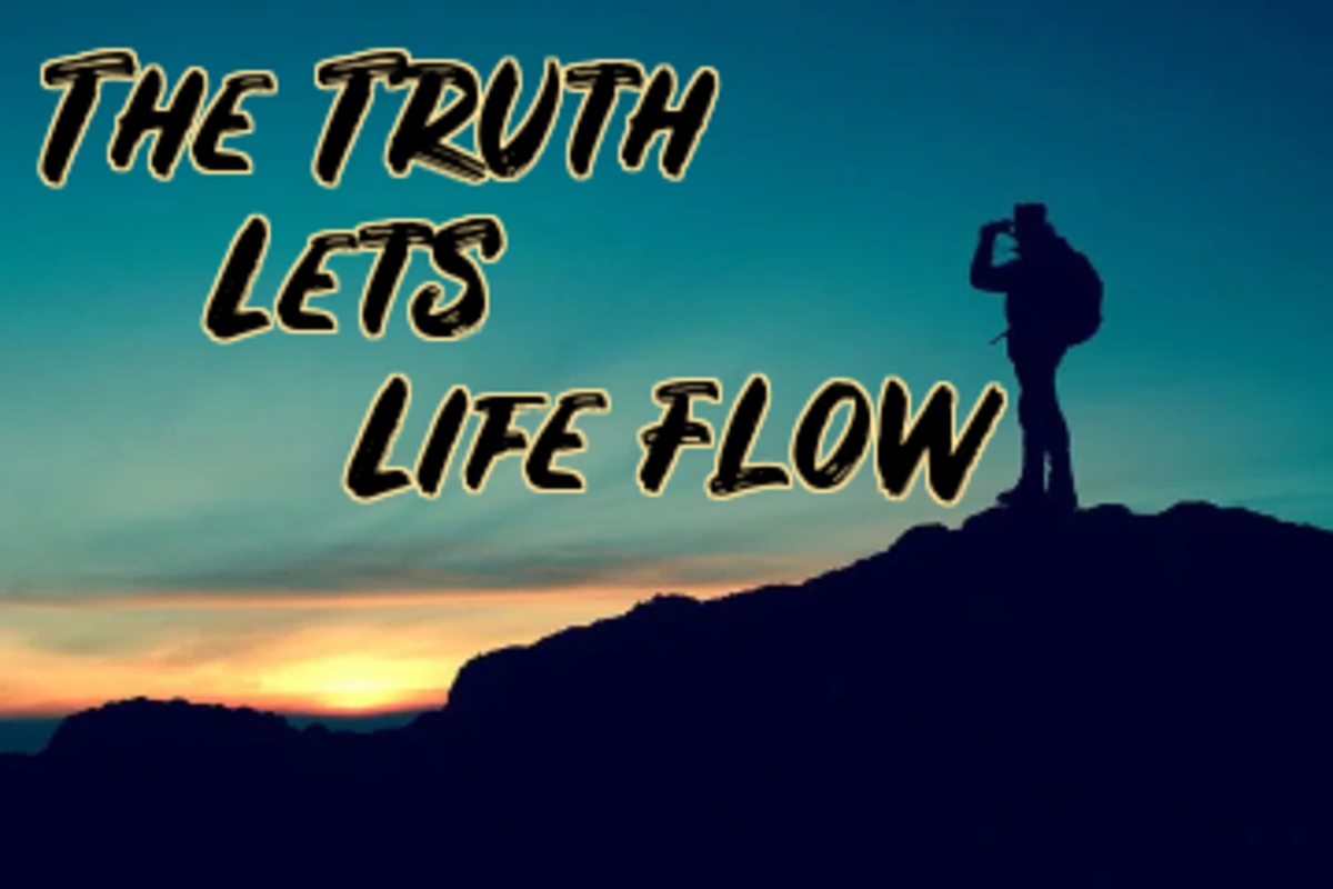 Poem: The Truth Lets Life Flow