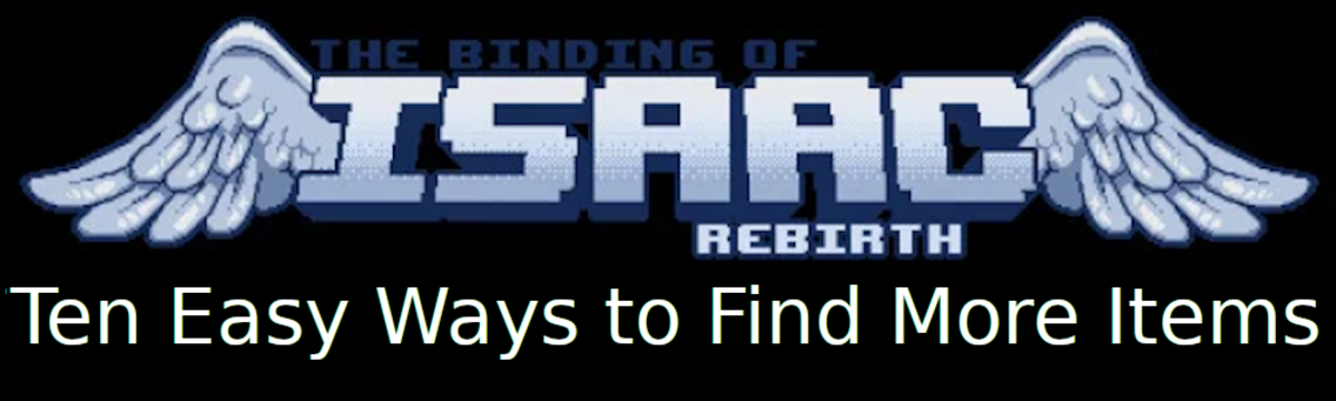 ten-ways-to-get-more-items-in-the-binding-of-isaac-rebirth