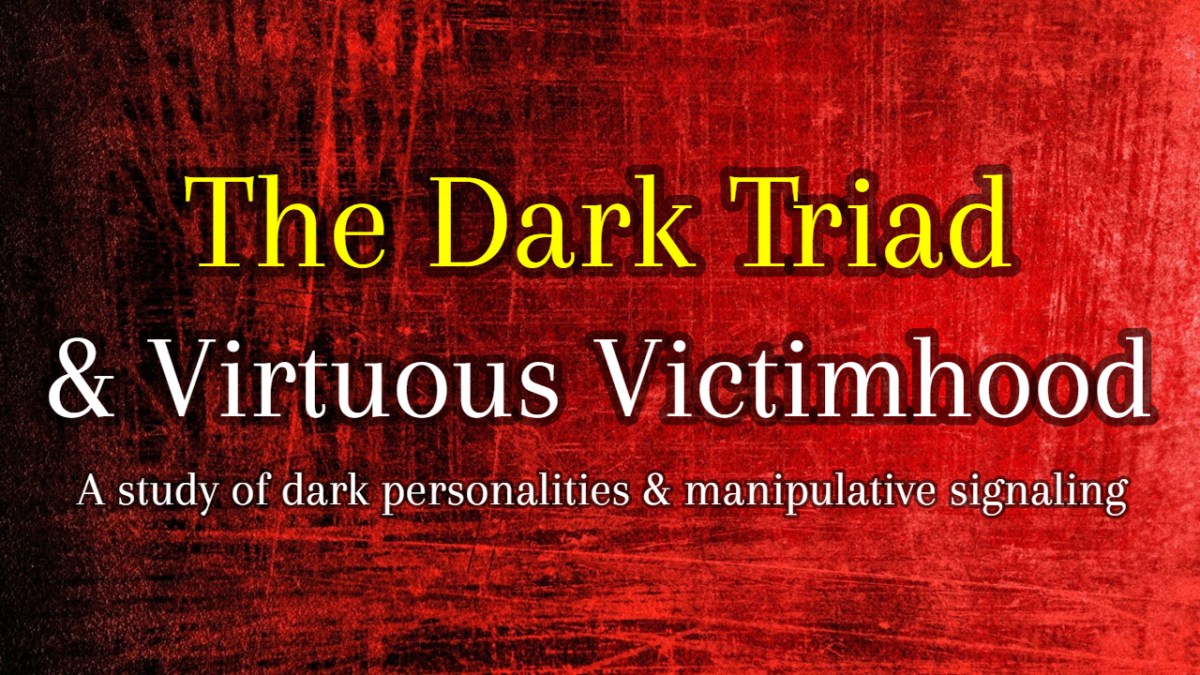 The Dark Triad and The Phenomenon of Virtuous Victimhood: A Study of Dark Personalities & Manipulative Signaling