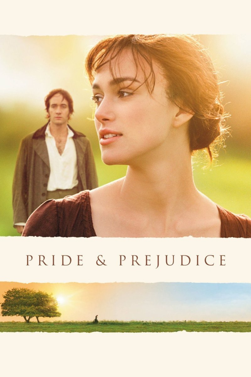 Top 16 Heart-Warming Movies Like 'Pride and Prejudice'