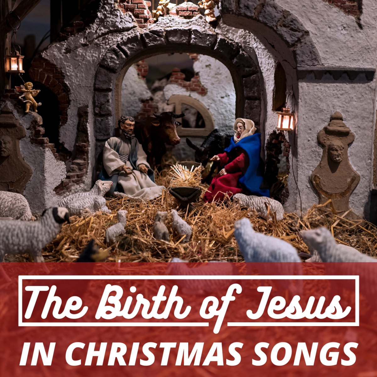 These 10 timeless Yuletide tunes celebrate the birth of Jesus.