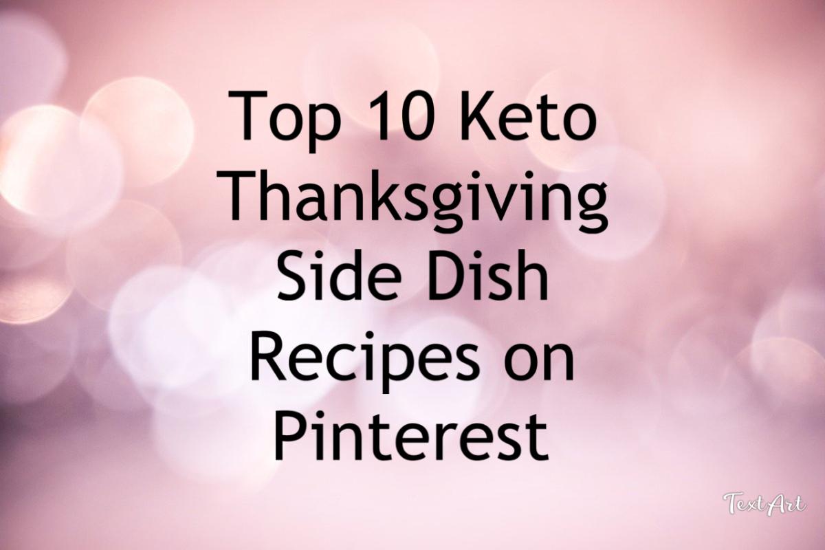 top-10-keto-thanksgiving-sides-saved-on-pinterest