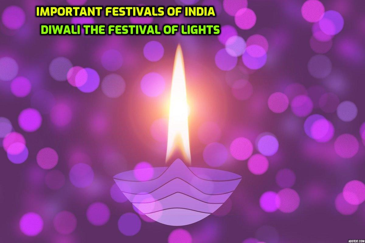 Important Festivals of India-Diwali-the Festival of Lights