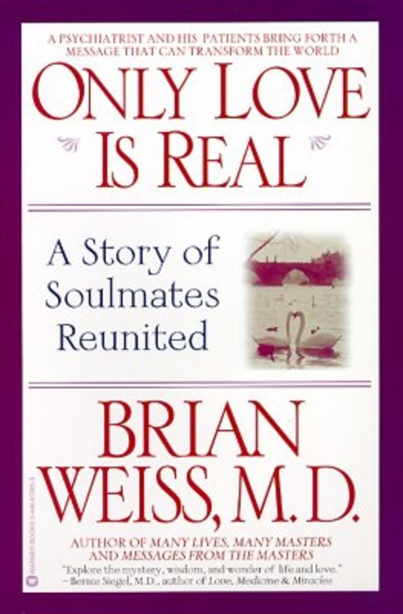 """""""Only Love is Real"""" by Brian Weiss, M.D."""
