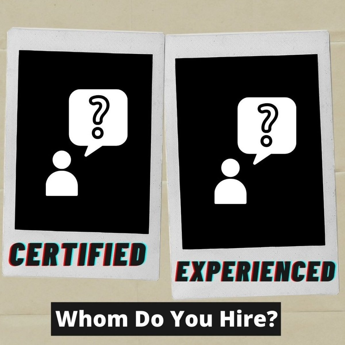 certified-versus-experienced-whom-do-you-hire