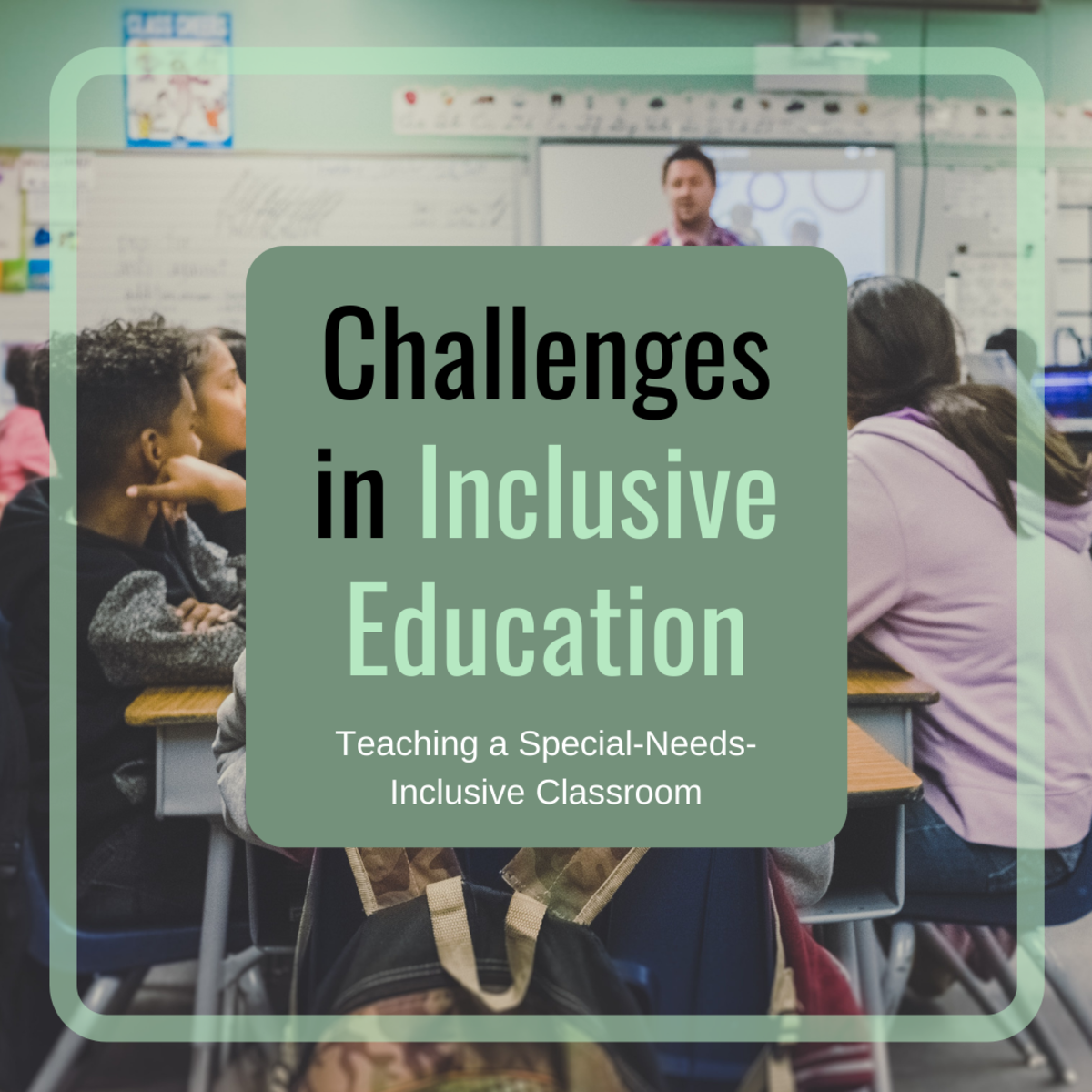 Challenges for Teachers in Special-Needs-Inclusive Classrooms