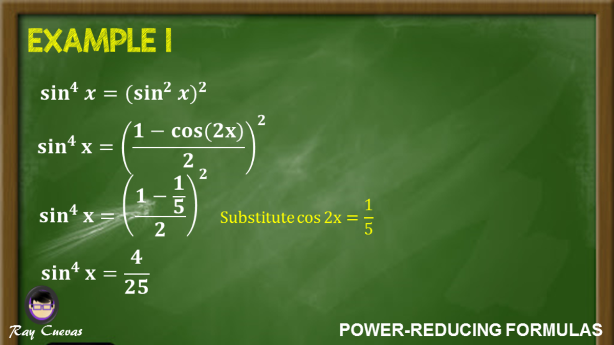 Example 1: Using Power-Reducing Formulas for Sine Functions