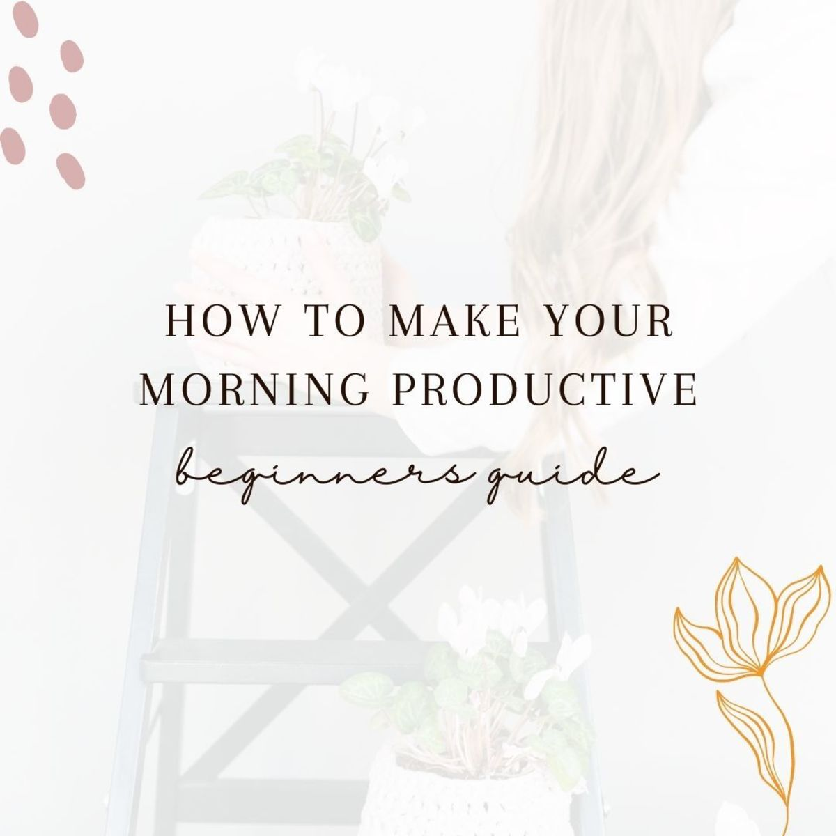10 Best Morning Habits to Start Your Day
