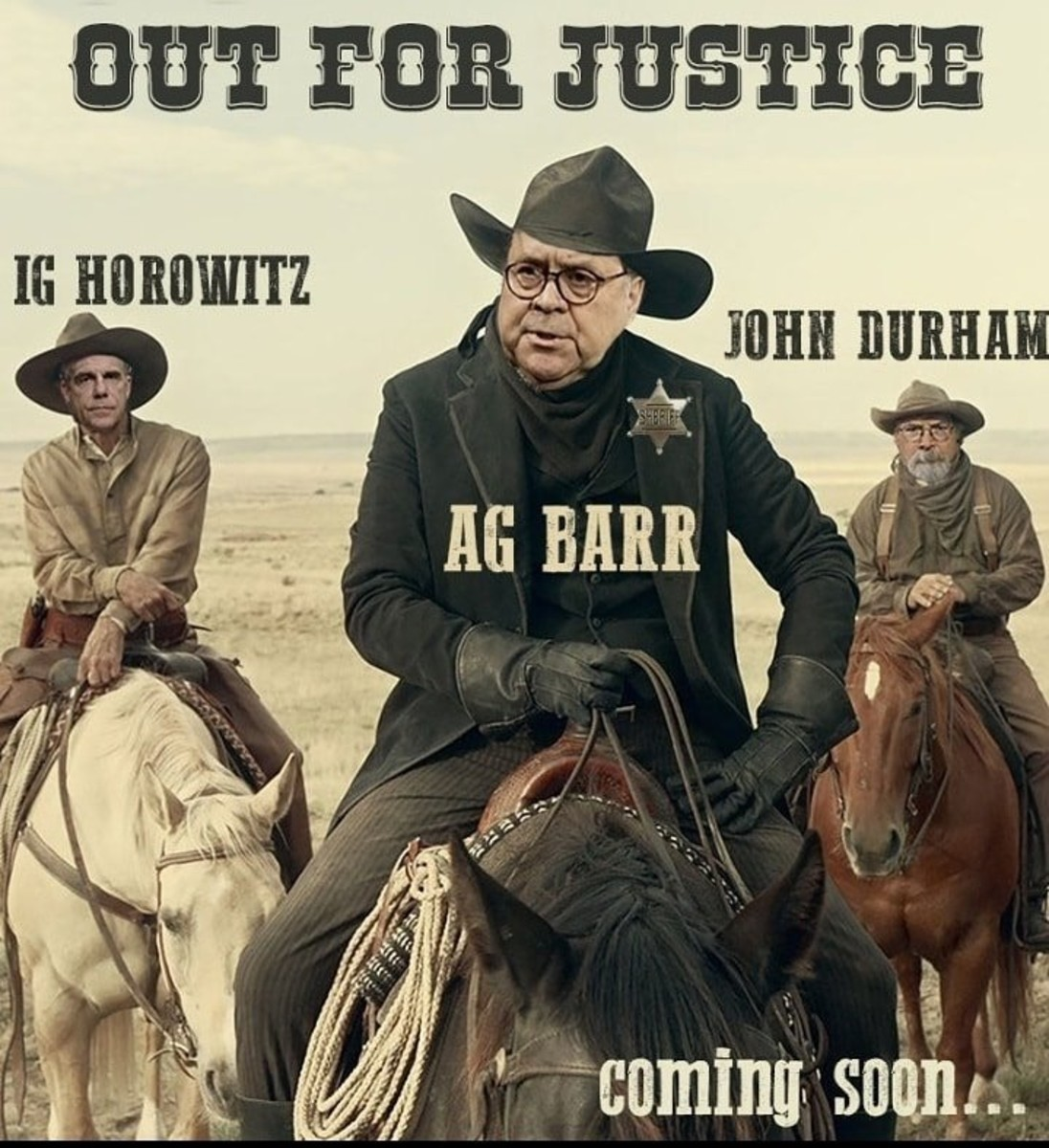 Here Comes the Posse; Justice Will Finally Be Served