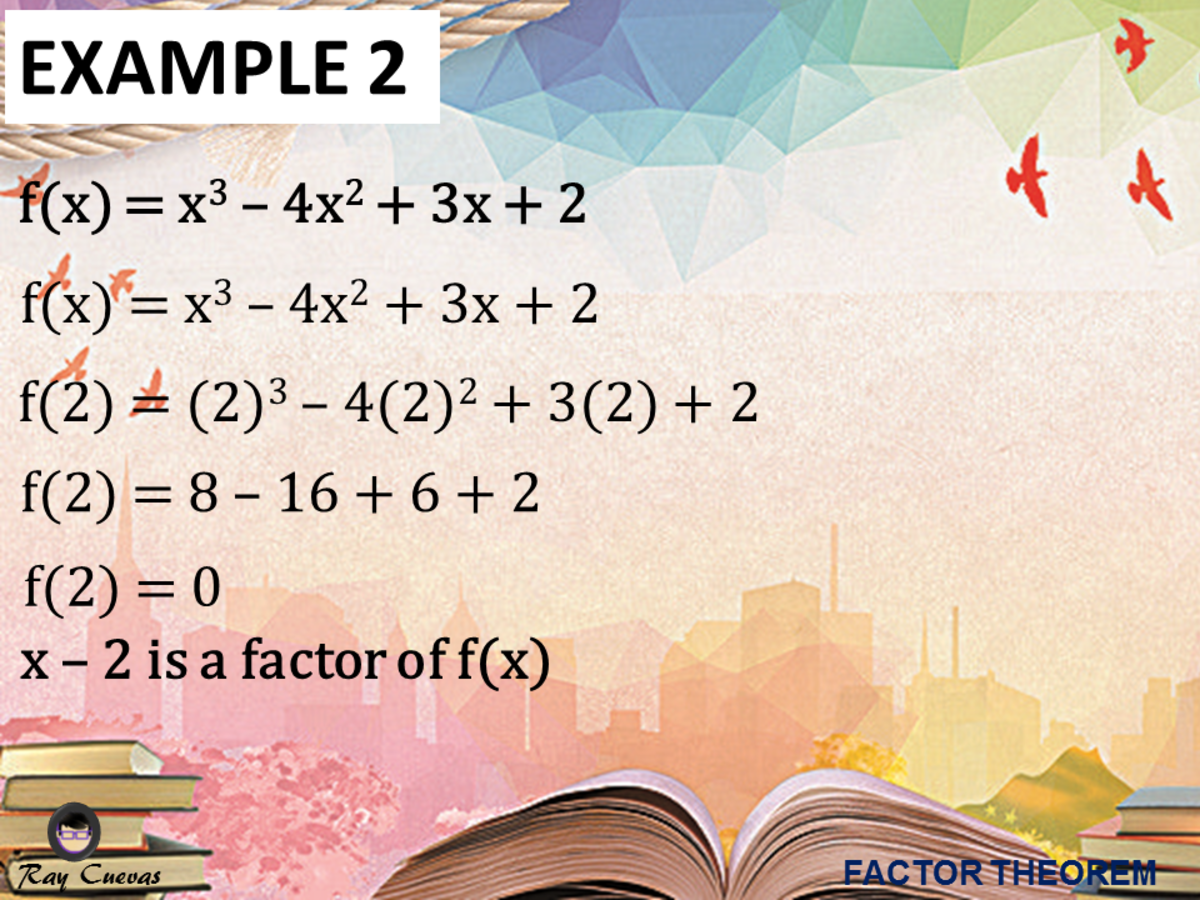 Example 2: Using the Factor Theorem