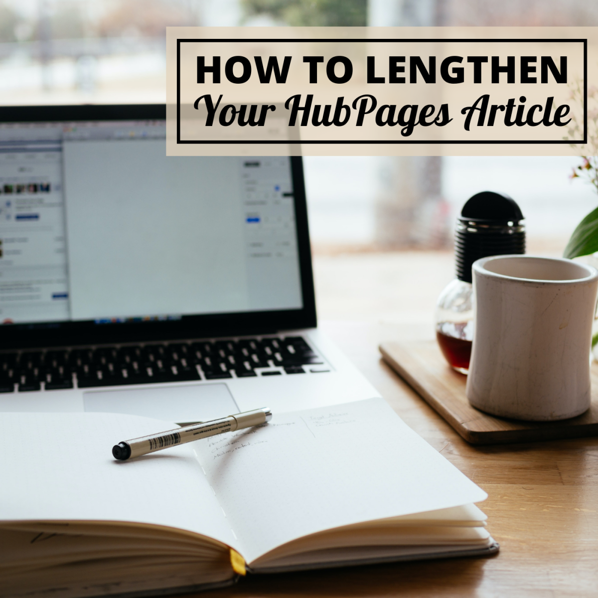 Ideas and Tips for Making Your HubPages Article Longer
