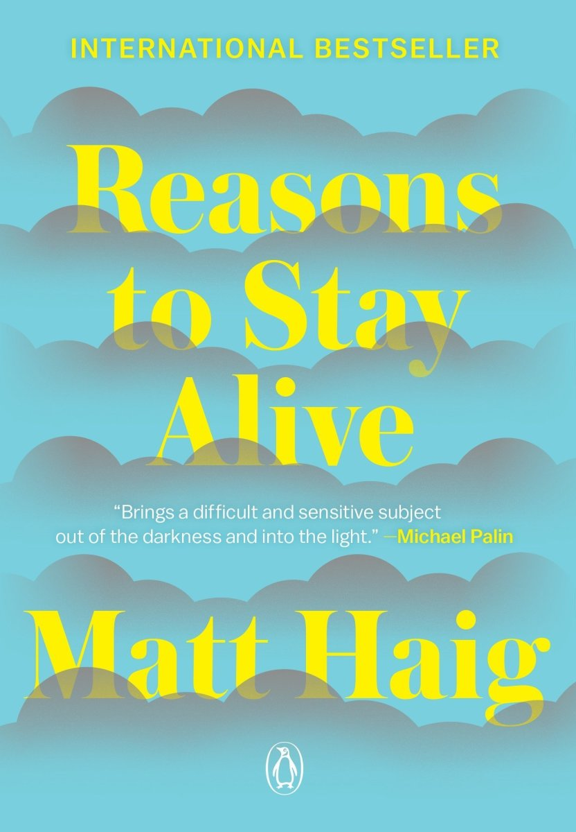 """""""Reasons to Stay Alive"""" by Matt Haig"""