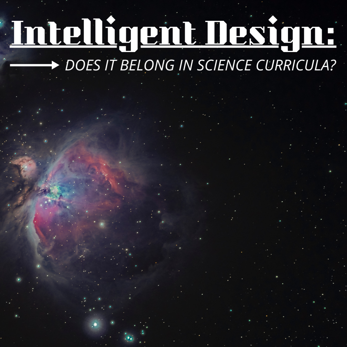 Does Intelligent Design Have Any Place in Science Classrooms?