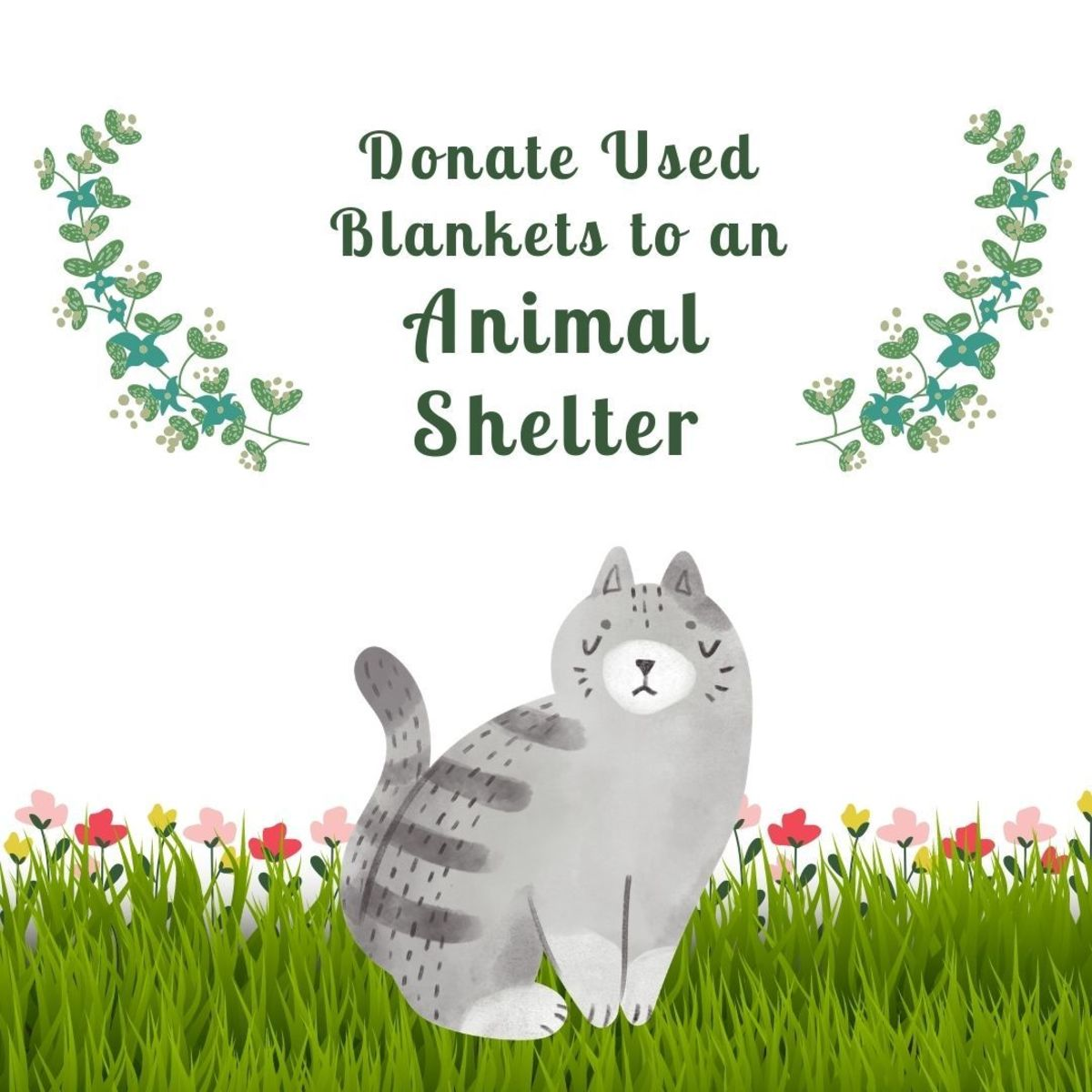 Animal shelters are always looking for assistance—donating your old blankets and towels is an easy way to help!