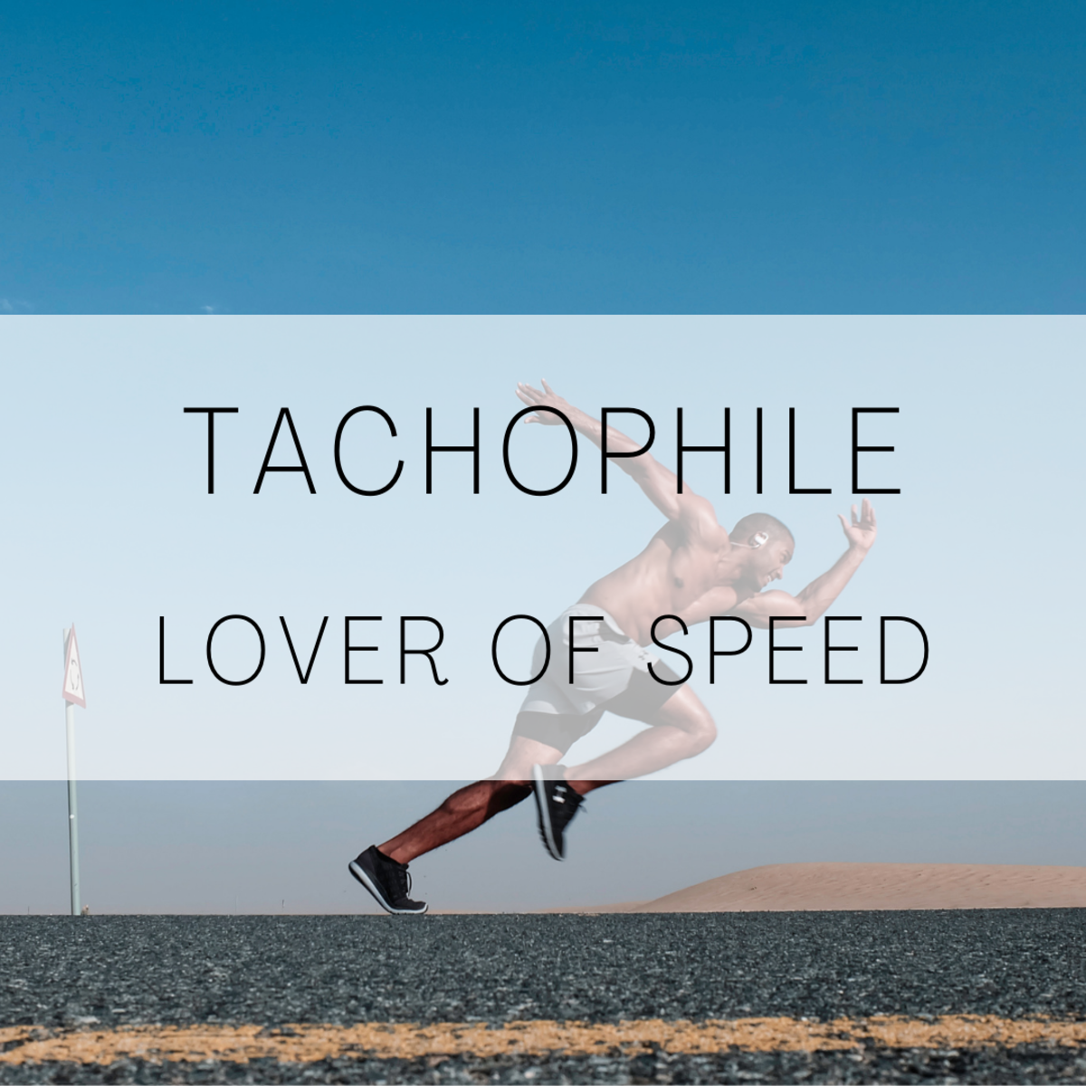 Tachopile, a lover of speed