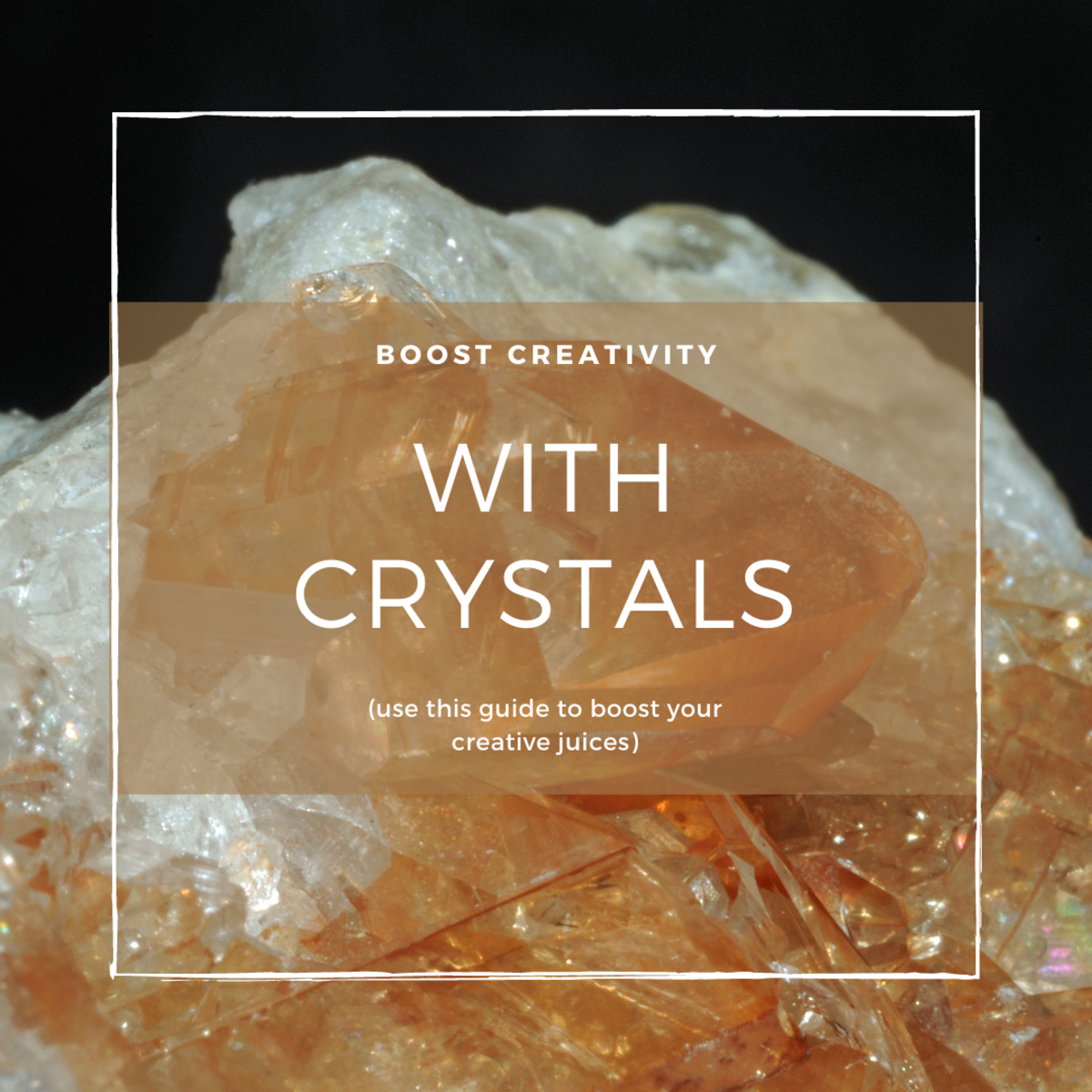 7 Crystals to Boost Creativity
