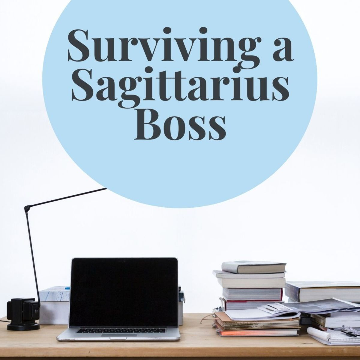 Working for a Sagittarius Boss: It's Going to Be a Bumpy Ride