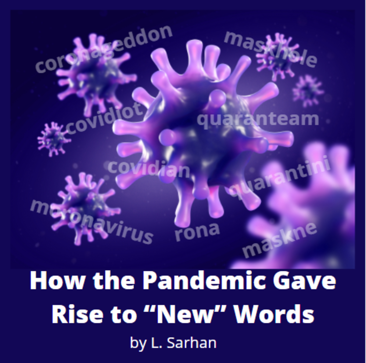 "How the Coronavirus Pandemic Gave Rise to ""New"" Words"