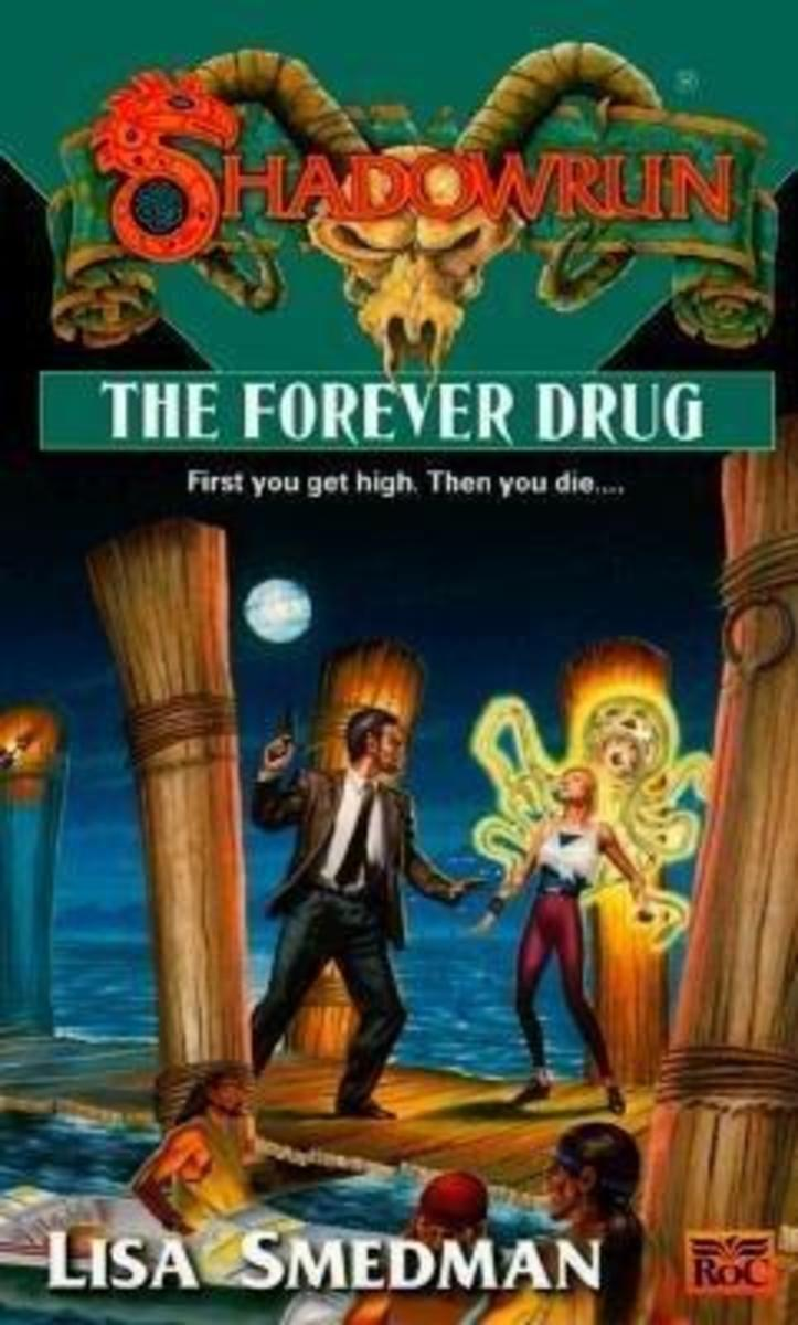 book-review-the-forever-drug-a-shadowrun-novel-by-lisa-smedman