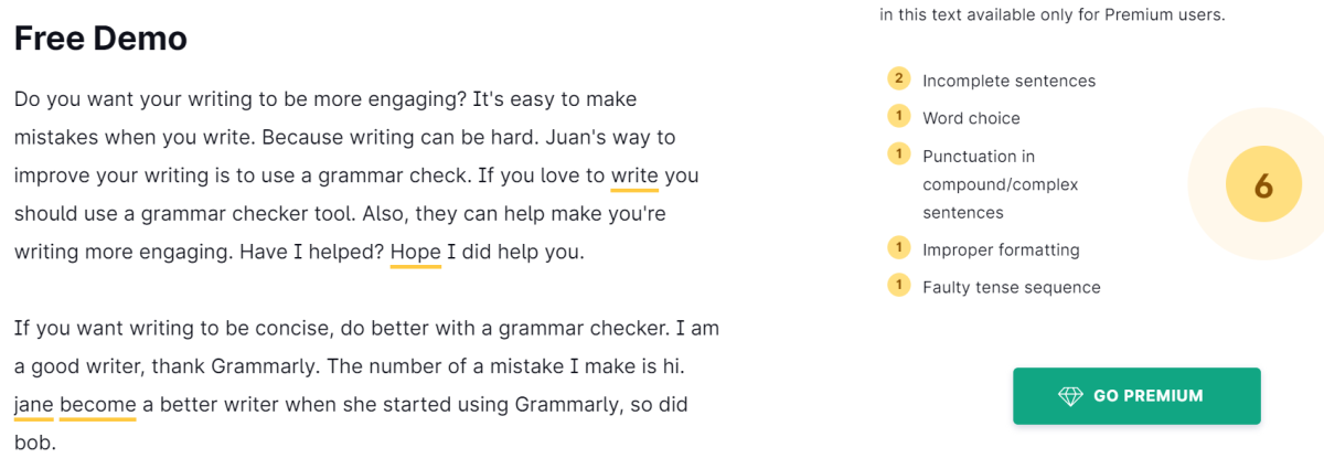 To get more complete checks, you have to subscribe to Grammarly Premium