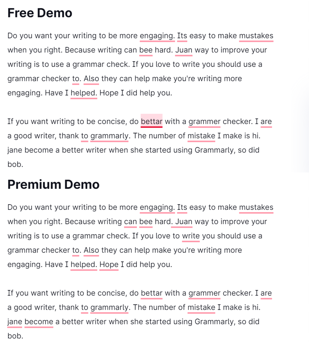 The Premium version of Grammarly offers more grammar and punctuation checks than the Free version