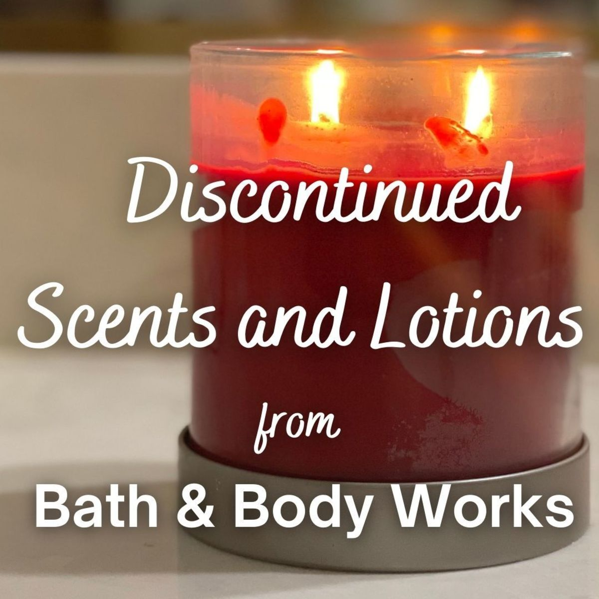 Discontinued Bath & Body Works Scents and Lotions