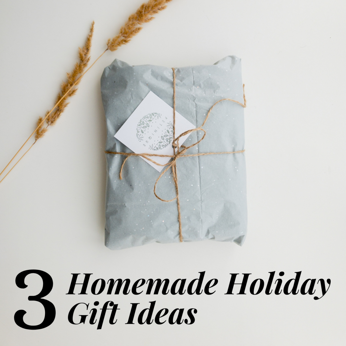 Put some heart into your holiday gifts by making them at home with love.