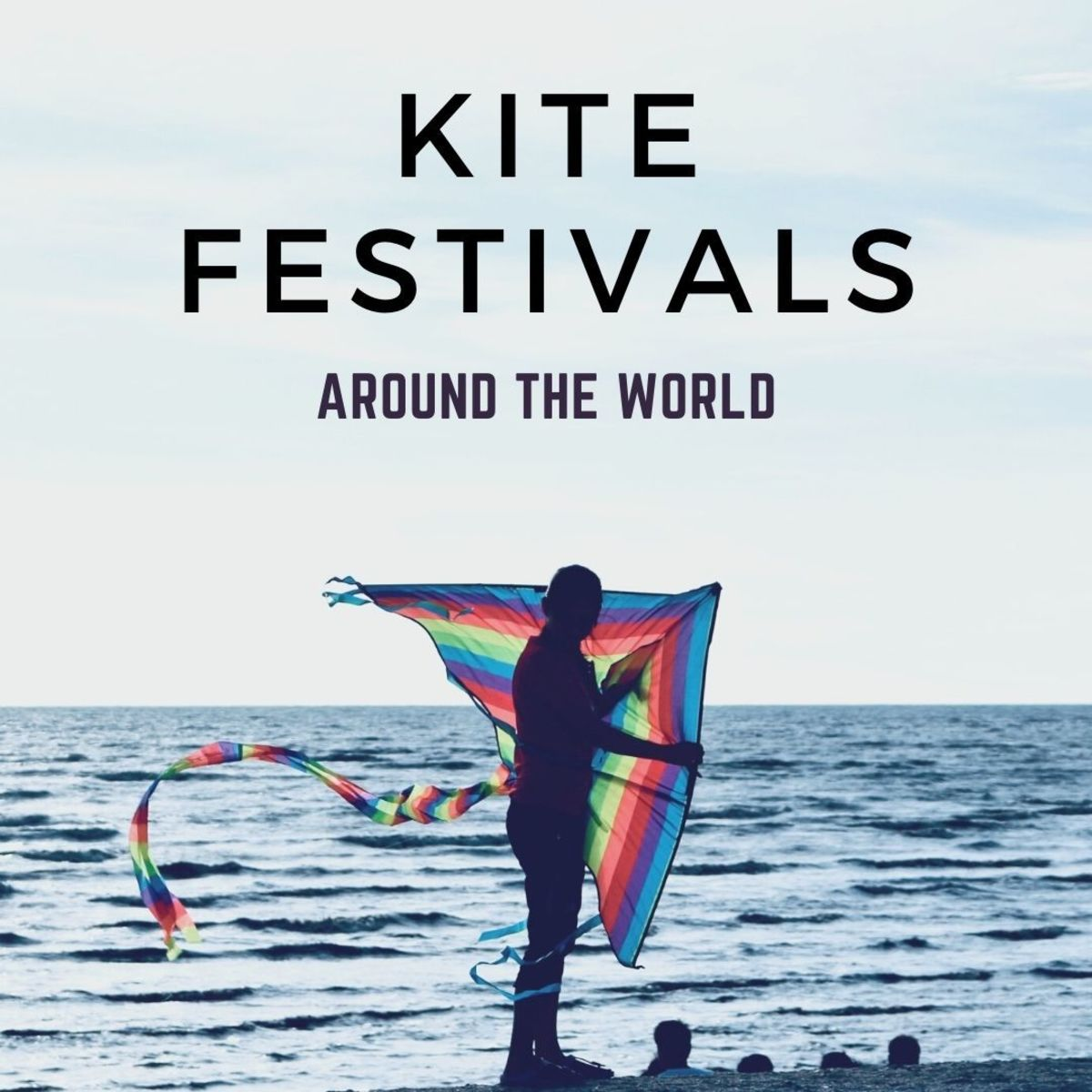Learn about the five most popular kite festivals and the history of kites.