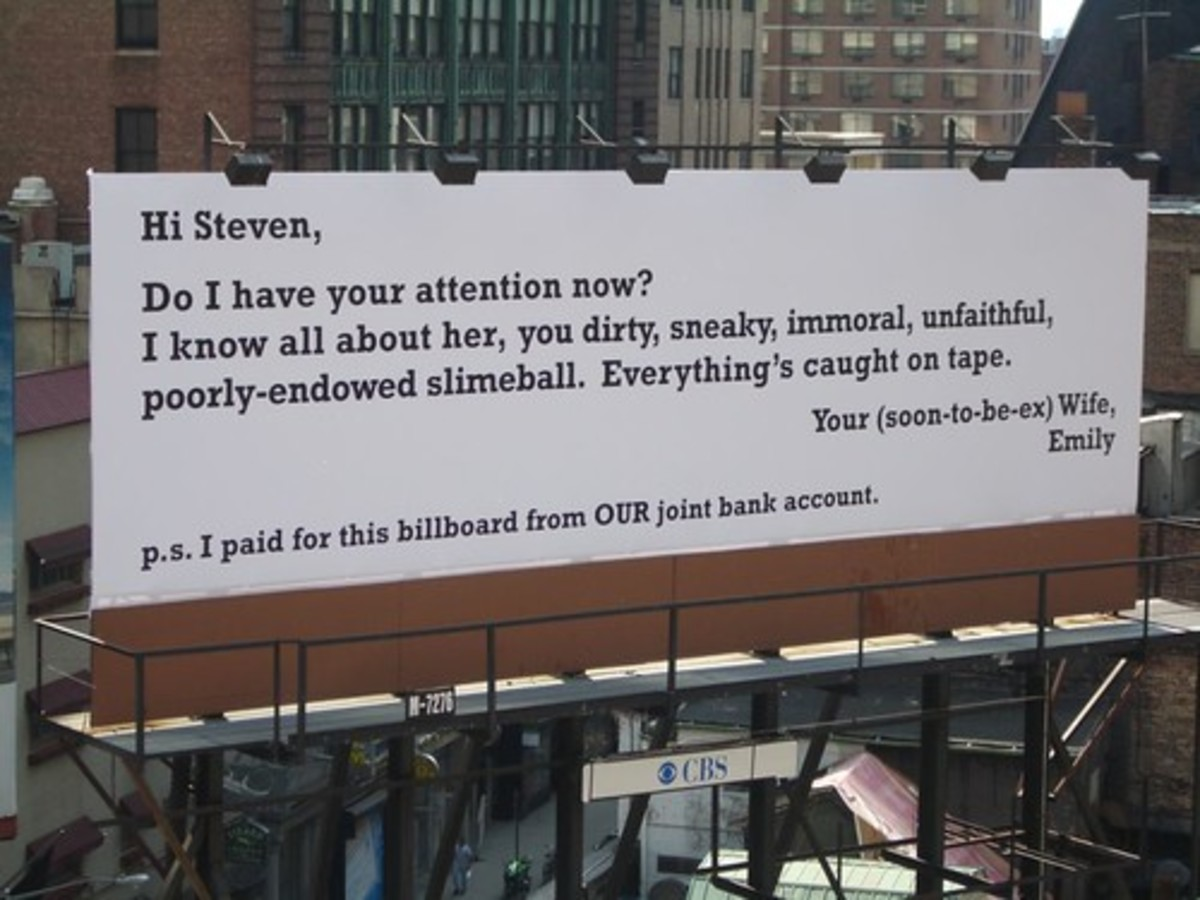 This billboard is certainly a standout example of creative revenge via public shaming.