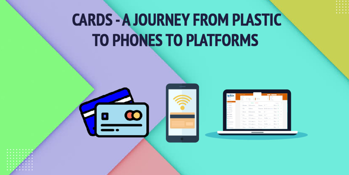 cards-a-journey-from-plastic-to-phones-to-platforms