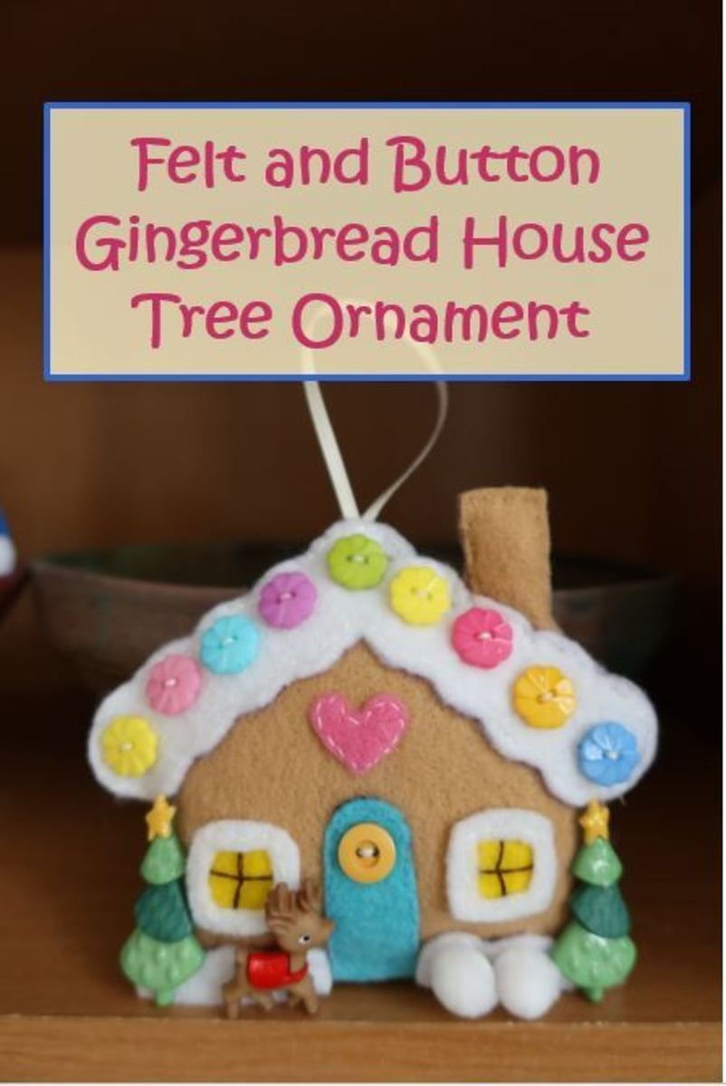 How to Make a Felt and Button Gingerbread House Christmas Ornament
