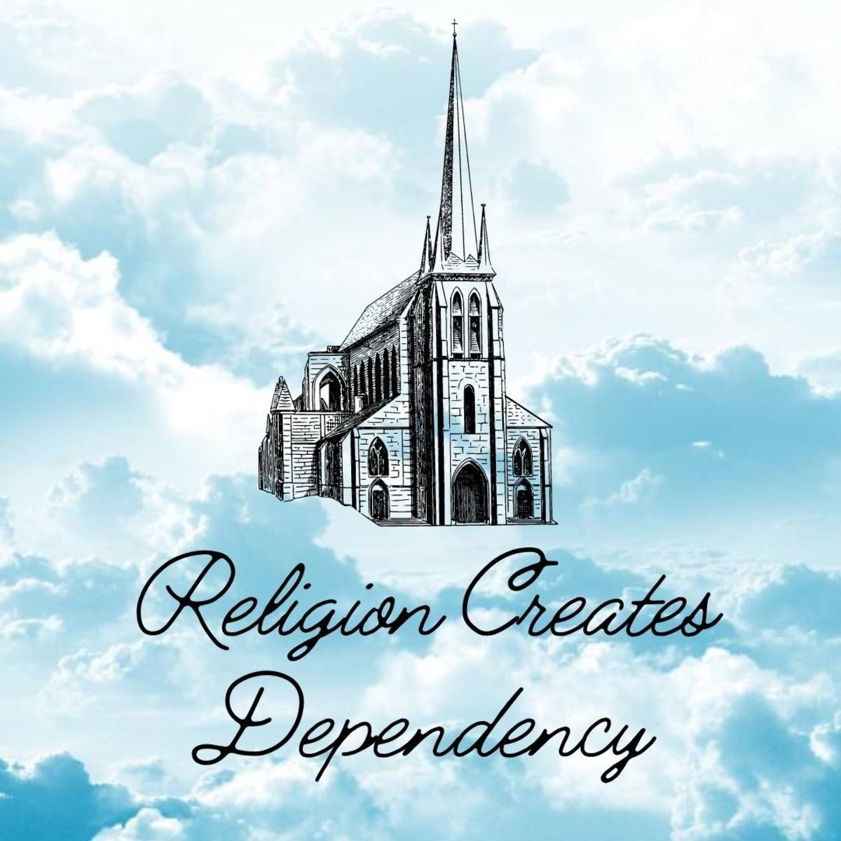 Religion creates dependency