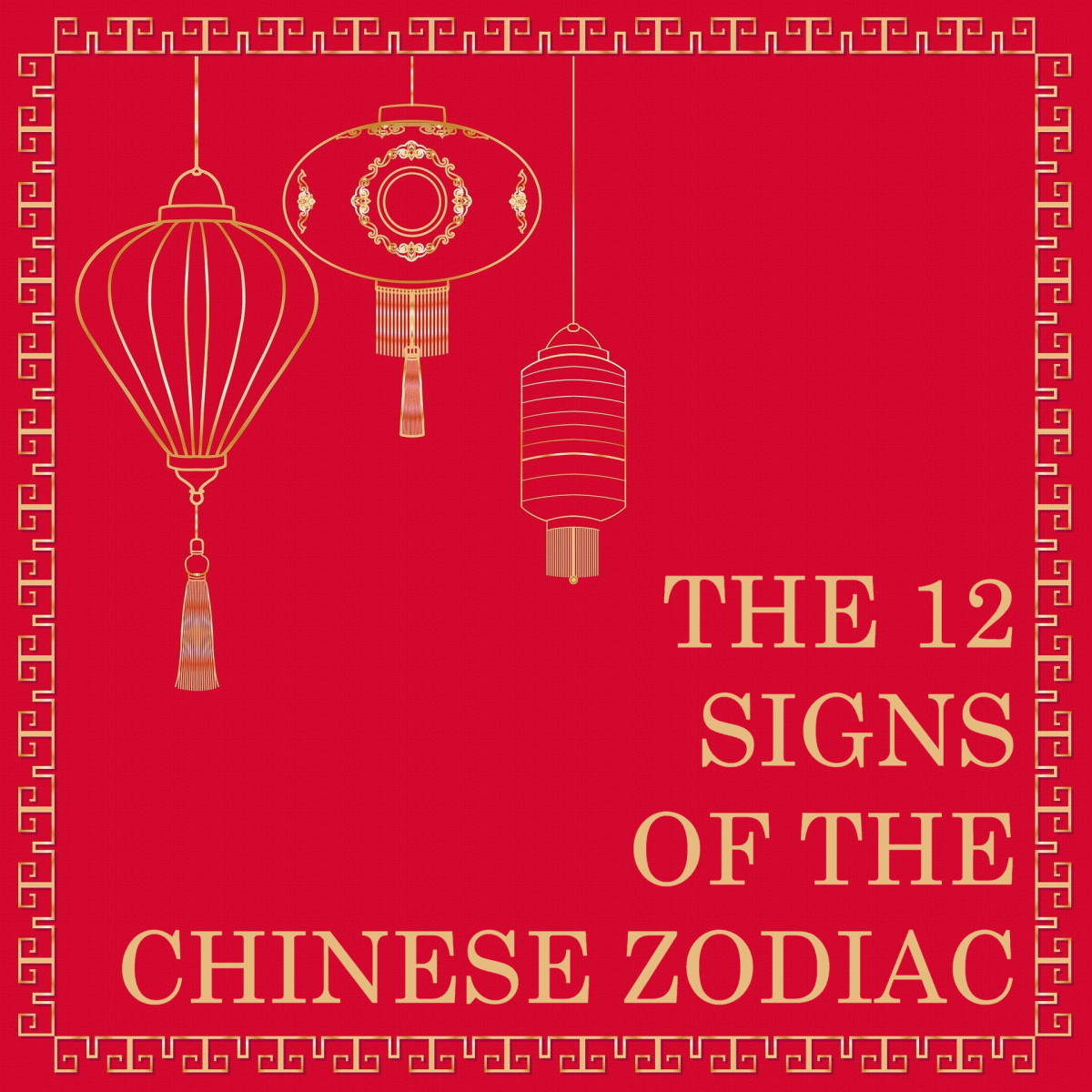 The 12 Signs of the Chinese Zodiac