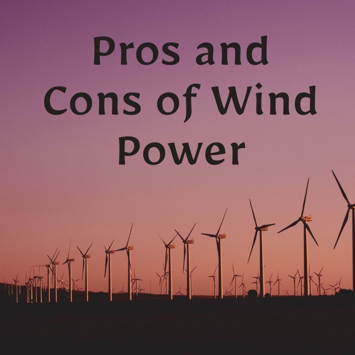 The Pros and Cons of Wind Energy