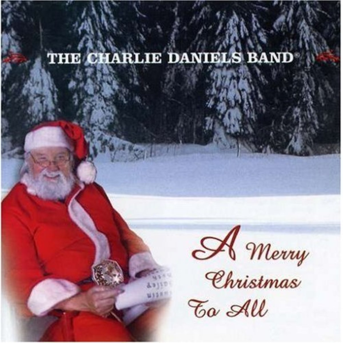 """Charlie Daniel's Band ~ """"A Merry Christmas To All"""" Not only a great album, but Charlie kind of LOOKS like SANTA!"""