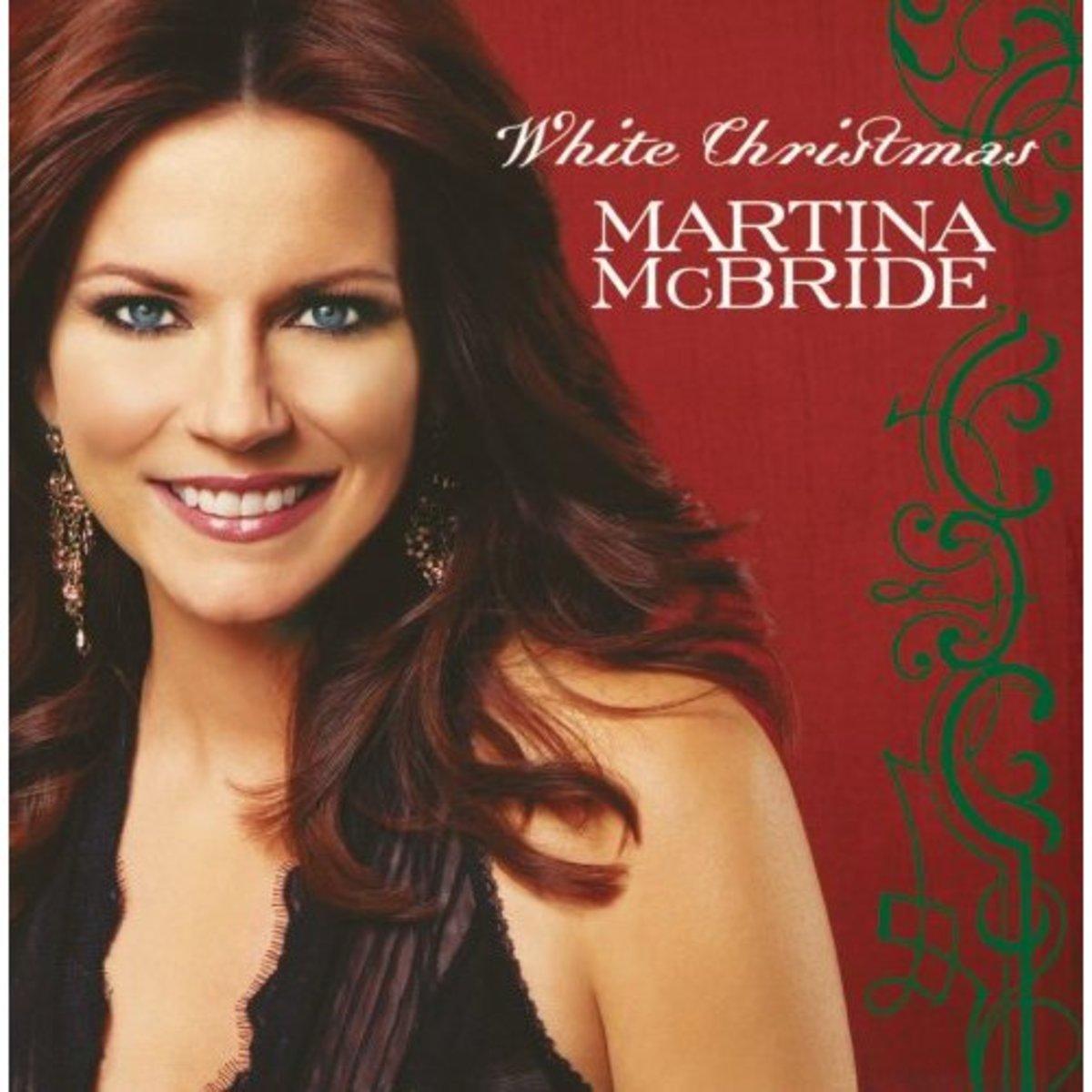 """Martina McBride ~ """"White Christmas"""""""