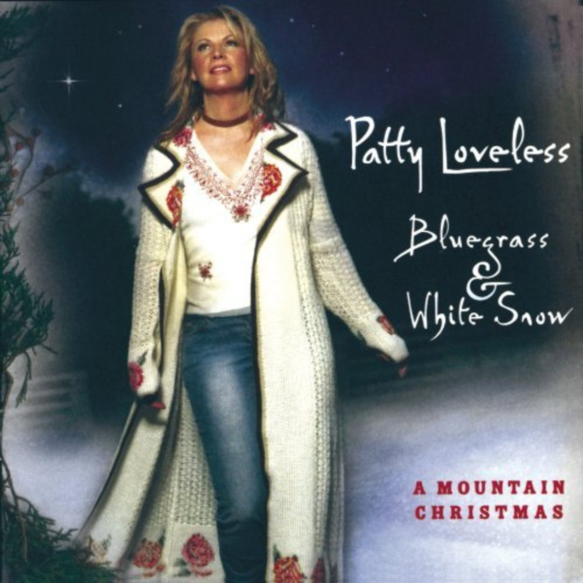 "Patty Loveless ~ ""Blue Grass & White Snow"""