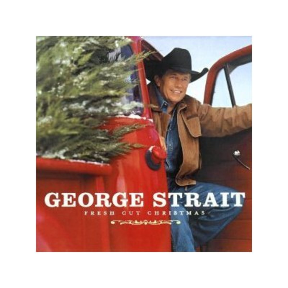 "George Strait ~ ""Fresh Cut Christmas"""