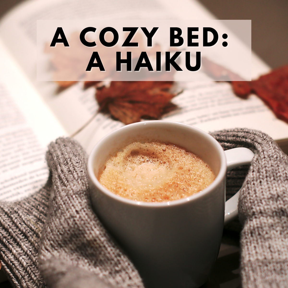 a-cozy-bed-a-haiku
