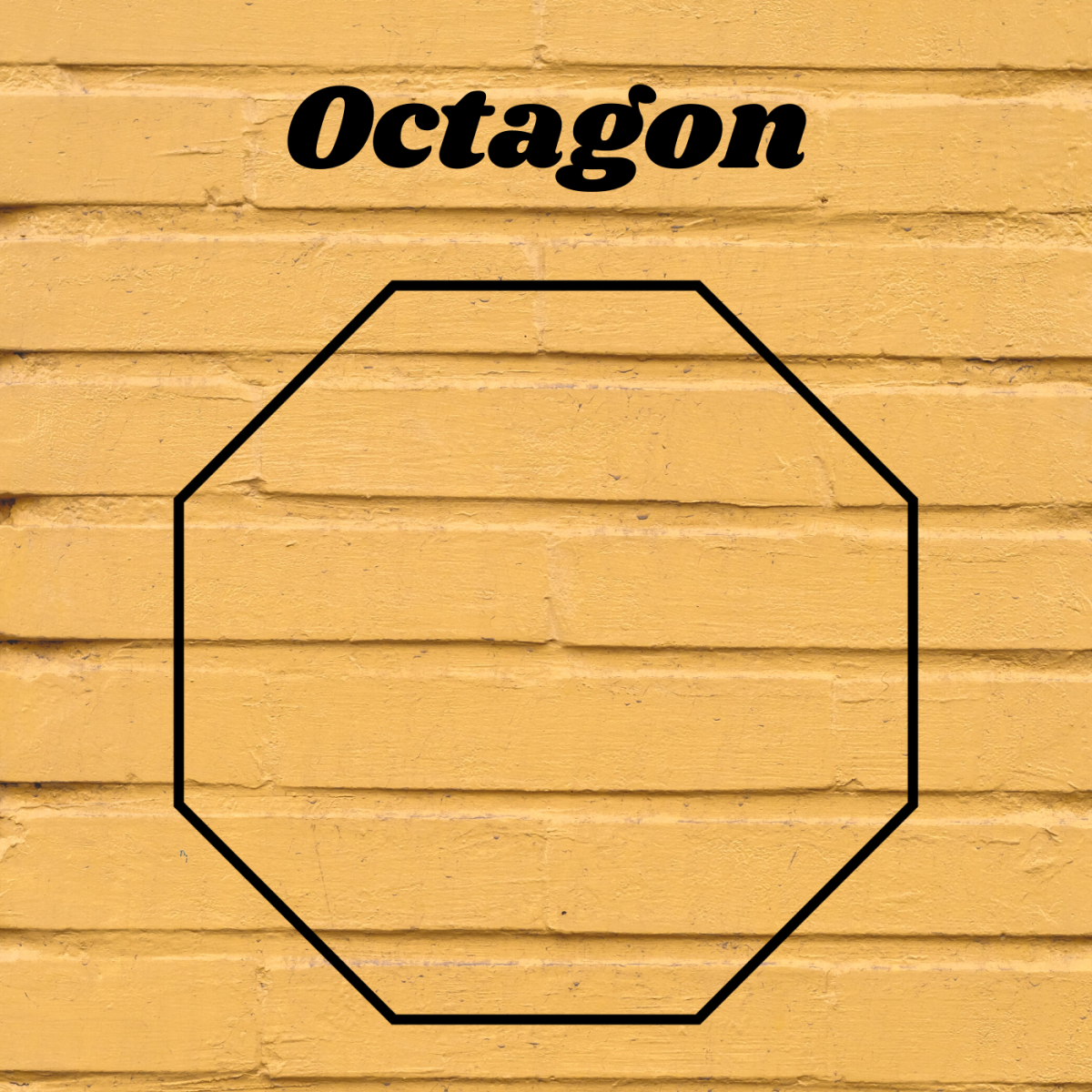 Octagons have eight sides.