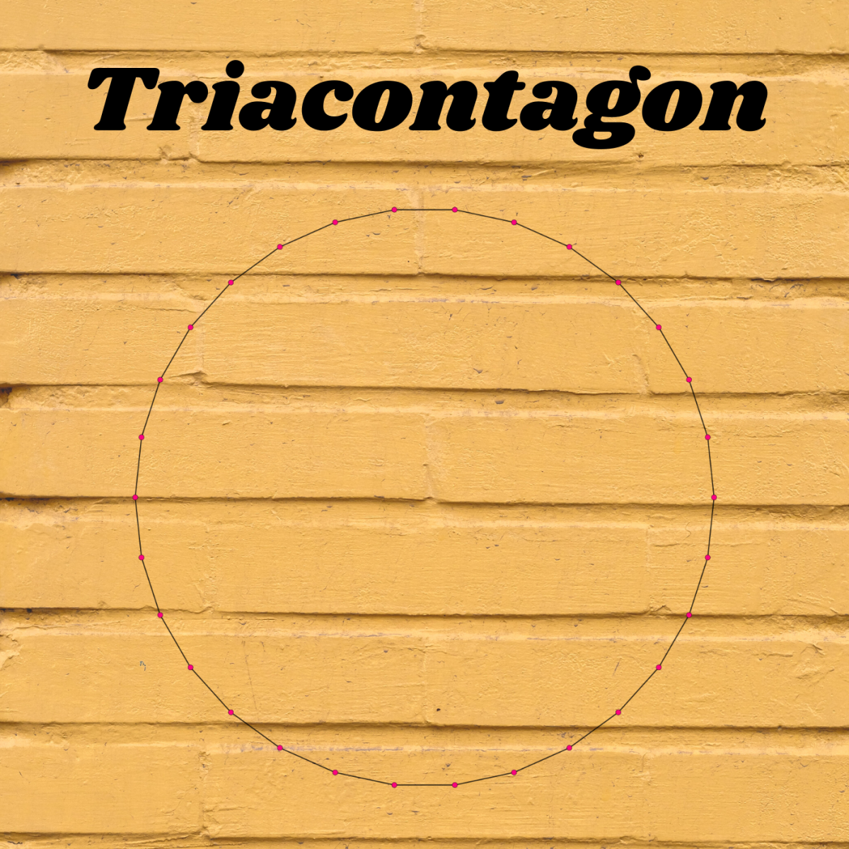 Triacontagons have 30 sides—so many that at first glance, they look like circles.